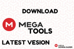 MegaTools Latest Version Download & How To Download Mega Files ⚡