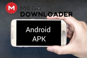 Mega Downloader APK for Android Latest Version Download [100% Working]