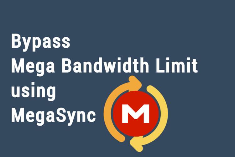 Mega Bandwidth Limit Transfer Quota Exceeded