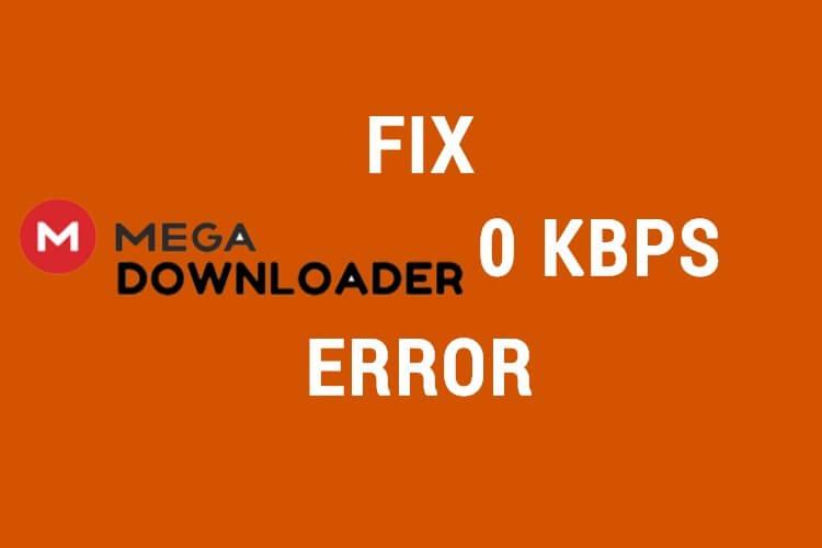 Megadownloader 0 KBPS Error